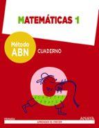 matemáticas 1º educacion primaria aprender es crecer método abn. cuaderno castellano ed 2016-9788469815571