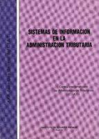 sistema de informacion en la administracion tributaria 9788471968371