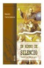 un himno de silencio (2ª ed.)-raniero cantalamessa-9788472397071