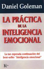 la practica de la inteligencia emocional daniel goleman 9788472454071
