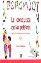 la conquista de las palabras: tratamiento de la dislexia y los tr astornos lectoescritores: 1 primer ciclo de educacion primaria-maria jose marrodan girones-9788472783171