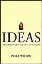 ideas. historia intelectual de la humanidad-peter watson-9788474239171