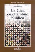 la etica en el ambito publico-joseph raz-9788474326871