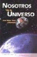 nosotros en el universo-josep maria trigo i rodriguez-9788474916171