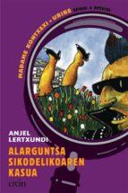 Descarga gratuita de audiolibros gratis Alarguntsa sikodelikoaren kasua