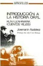 introduccion a la historia oral: kontuzaharrak: cuentos viejos-joxemartin apalategi begiristain-9788476580271