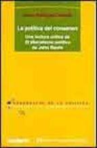 la politica del consenso: una lectura critica de el liberalismo p olitico de john rawls-jesus rodriguez zepeda-9788476586471