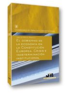 el gobierno de la economía en la constitución europea. (ebook)-josu de miguel bárcena-9788476989371