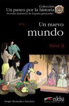 El libro de Un nuevo mundo. nivel 2 (novelas graduadas historicas de españa) autor SERGIO REMEDIOS SANCHEZ DOC!