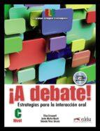 ¡a debate! javier muñoz basols elisa gironzetti 9788477117971