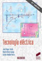 tecnologia electrica (3ª ed.)-jose roger folch-martin riera guasp-carlos roldan porta-9788477387671