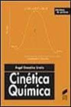 cinetica quimica-angel gonzalez ureña-9788477389071