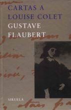 cartas a louise colet gustave flaubert 9788478446971
