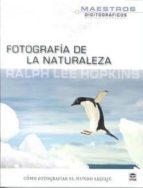 fotografia de la naturaleza: como fotografiar el mundo salvaje 9788479028671