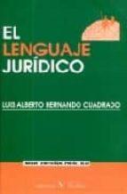 el lenguaje juridico luis alberto hernando cuadrado 9788479622671