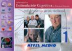 actividades de estimulacion cognitiva en personas mayores: nivel medio, cuaderno 1 antonio valles arandiga 9788479867171