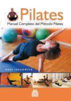 pilates: manual completo del metodo pilates-rael isacowitz-9788480191371
