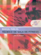 manual para el tecnico de sala de fitness-nerea salinas-9788480198271