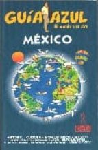 mexico (guia azul)-jesus garcia marin-9788480234771