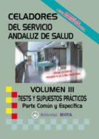 CELADORES SAS TESTS Y SUPUESTOS PRÁCTICOS VOLUMEN III