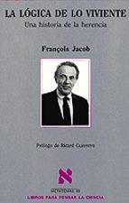 la logica de lo viviente: una historia de la herencia françois jacob 9788483106471