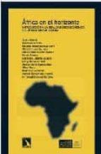 africa en el horizonte. introduccion a la realidad socioeconomica del africa subsahariana 9788483192771
