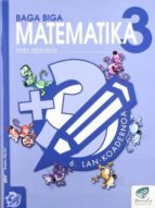 baga biga matematika 3 lehen hezkuntza: 6. lan koadernoa (txanela proiektua)-jesus mari goñi-9788483319871