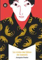 El libro de La crida del llibre de bambú autor JOAQUIM PASTOR EPUB!