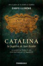 catalina, la fugitiva de san benito-chufo llorens-9788483468371