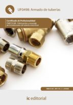 (i.b.d.)armado de tuberias. fmec0108   fabricacion y montaje de instalaciones de tuberia industrial 9788483648971
