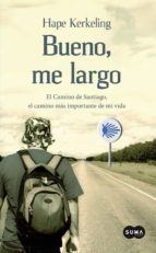 bueno, me largo (ebook)-hape kerkeling-9788483659571