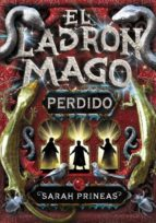 el ladron mago: perdido-sarah prineas-9788484415671