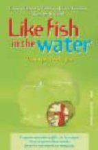 like fish in the water (como pez en el agua) ignacio ochoa federico lopez socasau 9788484605171