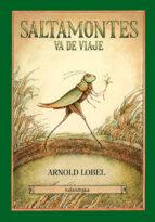 saltamontes va de viaje arnold lobel 9788484643371