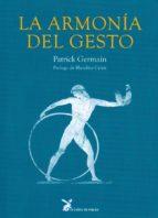 la armonia del gesto-patrik germain-9788487403071