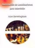iluminacion de localizaciones para television-alan bermingham-9788488788771
