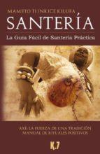 santeria: la guia facil de santeria practica (3ª ed.)-mercedes roca-9788488885371