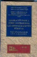 legislacion basica sobre contratos de las administraciones public as: legislacion, jurisprudencia y doctrina administrativa alfredo dagnino guerra pedro c. fernandez alen 9788489493971