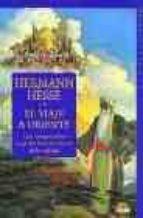 el viaje a oriente: una peregrinacion alegorica hacia los limites de la realidad-hermann hesse-9788489920071