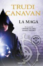 la maga (serie de kyralia 4 / precuela trilogía crónicas del mago negro) trudi canavan 9788490320471