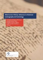 words across history: advances in historical lexicography and lexicology (ebook)-9788490422571