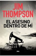 el asesino dentro de mi jim thompson 9788490568071