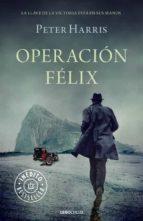 operacion felix-peter harris-9788490623671