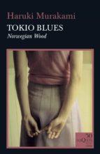 tokio blues haruki murakami 9788490667071