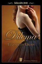 dilema (dilemas 1) (ebook)-elizabeth urian-9788490693971