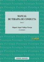 manual de terapia de conducta tomo i (3ª ed.) 9788490857571