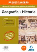 paquete ahorro geografía e historia cuerpo de profesores de enseñanza secundaria 9788490935071