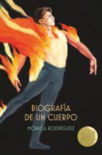 biografia de un cuerpo (premio gran angular 2018 )-monica rodriguez suarez-9788491074571