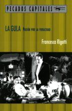 la gula (ebook)-francesca rigotti-9788491141471