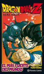 dragon ball z anime comics. el mas fuerte del mundo-akira toriyama-9788491468271